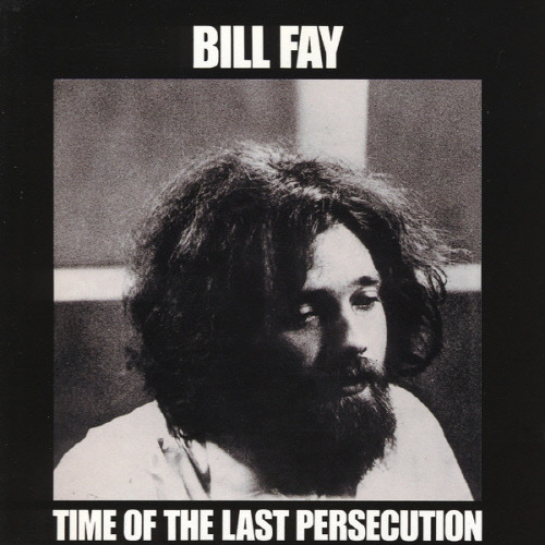 [중고] Bill Fay / Time Of The Last Persecution (수입)