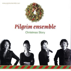 필그림앙상블(Pilgrim Ensemble) / Christmas Story (미개봉)
