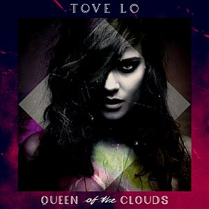 [중고] Tove Lo / Queen Of The Clouds