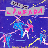[중고] [LP] V.A. / Let's Do Lambada: Eurobeat Dance Collection