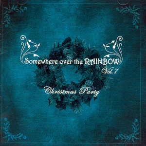 V.A. / Somewhere Over The Rainbow Vol.7 : Christmas Party (미개봉)