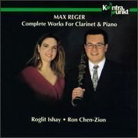 Ron Chen-Zion, Roglit Ishay / Max Reger : Complete Works for Clarinet & Piano (수입/미개봉/32190)