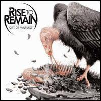 Rise To Remain / City Of Vultures (수입/미개봉)