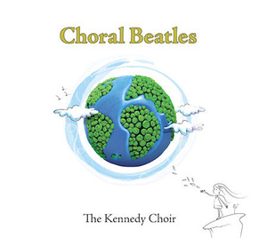 [중고] Kennedy Choir / Choral Beatles (Digipack)