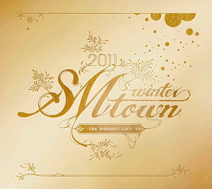 [중고] V.A. / 2011 Smtown Winter: The Warmest Gift (Digipack)