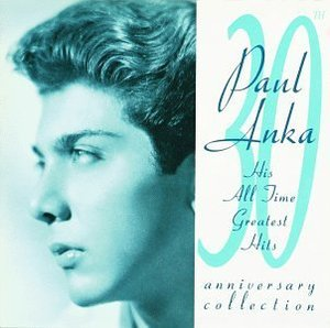 [중고] Paul Anka / 30th Anniversary Collection - His All Time Greatest Hits (수입)