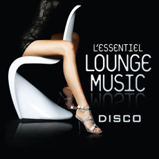 [중고] V.A. / L'essentiel Lounge Music: Disco