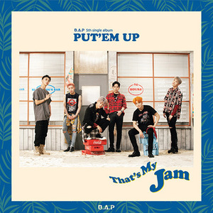 비에이피 (B.A.P) / Put'Em Up (5th Single Album/미개봉)