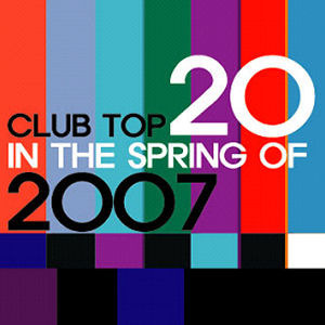 [중고] V.A. / Club Top 20 In The Spring Of 2007 (홍보용)