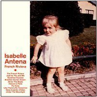 [중고] Isabelle Antena / French Reviera (Digipack/홍보용)