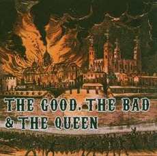The Good, The Bad & The Queen / The Good The Bad & The Queen (수입/미개봉)