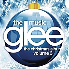 O.S.T. / Glee: The Music, The Christmas Album Vol. 3 - 글리 크리스마스 Vol. 3 (수입)