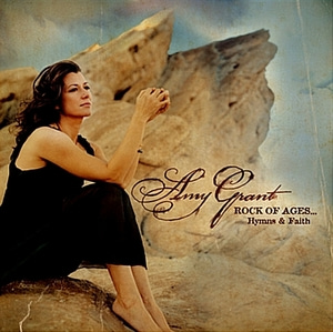 [중고] Amy Grant / Rock Of Ages, Hymns & Faith