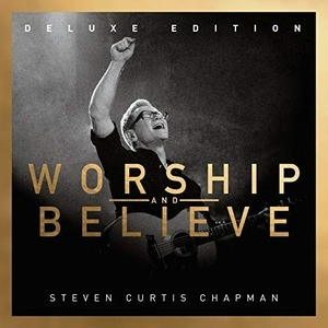 [중고] Steven Curtis Chapman / Worship And Believe