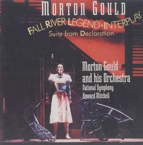 [중고] Morton Gould / Gould: Fall River Legend, Interplay, Declaration (수입/09026616512)