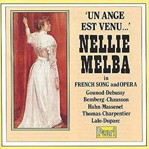 [중고] Nellie Melba / Un Ange Est Venu... Nellie Melba in French Song and Opera (수입/gemmcd9471)