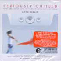 Anne Dudley / Seriously Chilled (미개봉/ekcd0629)