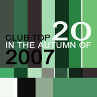 [중고] V.A. / Club Top 20 In The Autumn Of 2007 (홍보용)