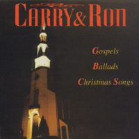 Carry & Ron / Gospels, Ballads, Christmas Songs (미개봉)