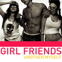 Girl Friends(걸프렌즈) / Another Myself (미개봉)