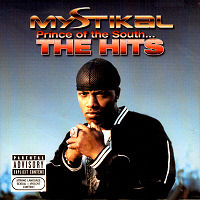 Mystikal / Prince Of The South... The Hits (미개봉)