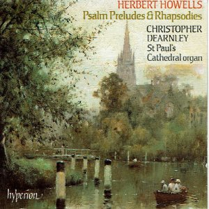 [중고] Christopher Dearnley / Howells : Psalm-Preludes & Rhapsodies (수입/cda66394)