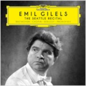 [중고] Emil Gilels / The Seattle Recital (Digipack/dg40160)