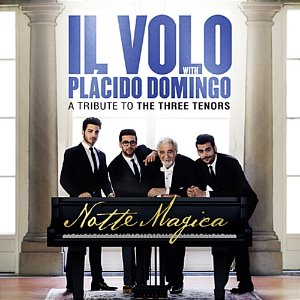 [중고] Il Volo With Placido Domingo / Notte Magica: A Tribute To The Three Tenors (홍보용/s80267c)