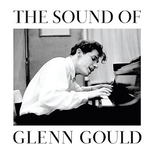 [중고] Glenn Gould / The Sound Of Glenn Gould (DSD Remastered/s80164c)