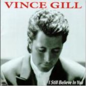 [중고] Vince Gill / I Still Believe In You (수입)