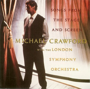 [중고] Michael Crawford / Songs From The Stage And Screen (수입)