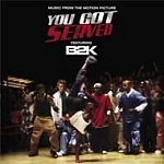 O.S.T / You Got Served Featuring B2K (미개봉)