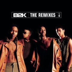 B2K / The Remixes 1 (EP/수입/미개봉)