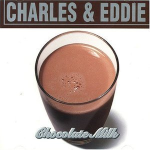 [중고] Charles & Eddie / Chocolate Milk