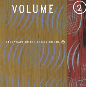 [중고] Larry Carlton / Collection Vol. 2 (수입)